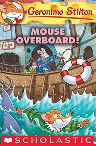 Geronimo Stilton #62: Mouse Overboard!