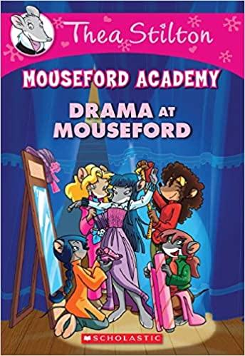 Thea Stilton Mouseford Academy #1:...