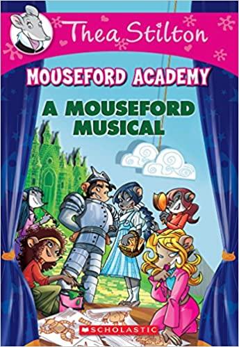 Thea Stilton Mouseford Academy #6:...