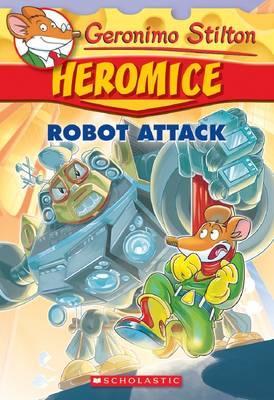 Geronimo Stilton Heromice #2: Robot...