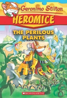 Geronimo Stilton Heromice #4: The...