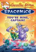 Geronimo Stilton Spacemice #2: You're...