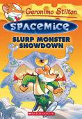 Geronimo Stilton Spacemice #9: Slurp...