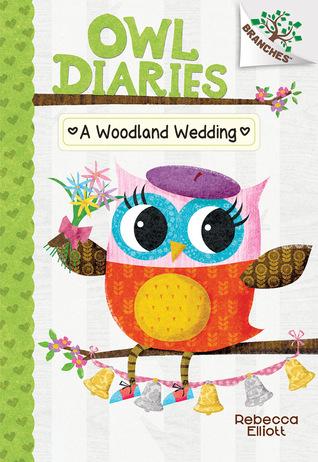 A Woodland Wedding (Owl Diaries...