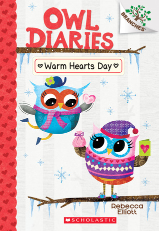 Warm Hearts Day (Owl Diaries...