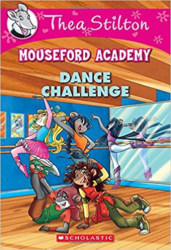 Thea Stilton Mouseford Academy #4:...