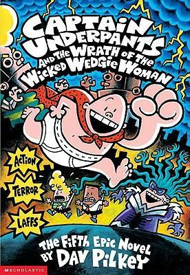 Captain Underpants and the Wrath...