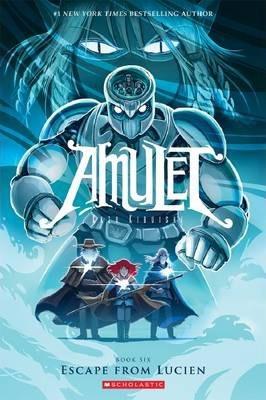 Amulet: #6 Escape from Lucien