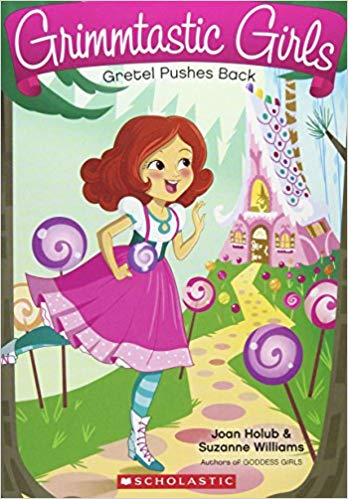 Gretel Pushes Back (Grimmtastic Girls...