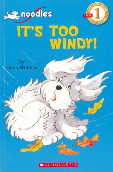 It's too windy!