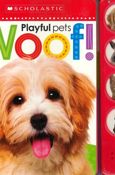 SCHOLASTIC – Playful pets woof!