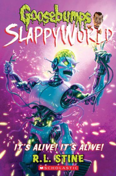 Goosebump Slappyworld -It's Alive! Alive!