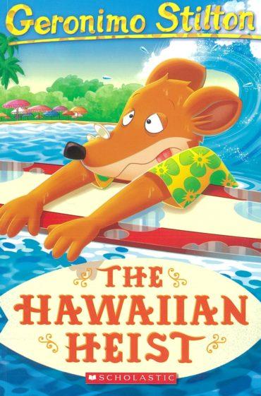 Geronimo Stilton #72 Hawaiian Heist
