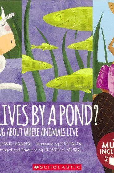 Who Lives by a pond?