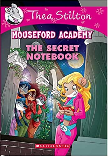 Thea Stilton Mouseford Academy #14:...