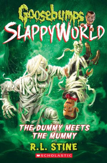 GOOSEBUMPS SLAPPYWORLD #8: THE DUMMY...