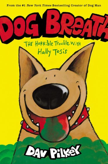 DOG BREATH: THE HORRIBLE TROUBLE...