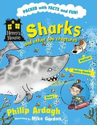 Henry's House : Sharks and...
