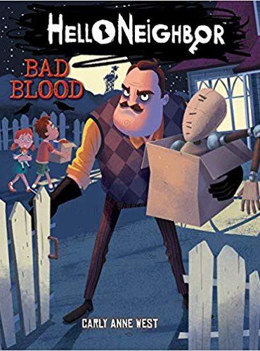 Hello Neighbor: Bad Blood (Hello...