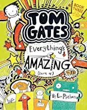 Tom Gates: Everything's Amazing (Sort...