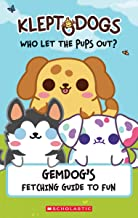 KleptoDogs: It's Their Turn Now!...
