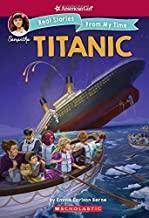 The Titanic (American Girl: Real...