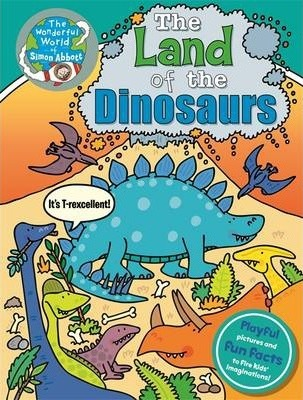 The Land of the Dinosaurs...