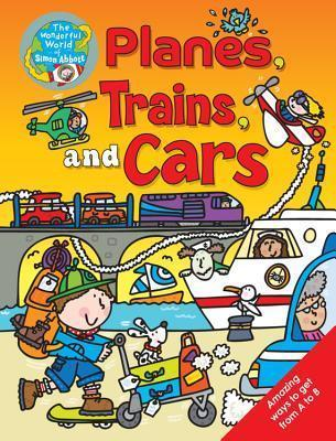 Planes, Trains and Cars :...