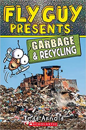Fly Guy Presents: Garbage and...