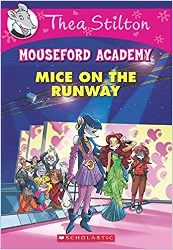 Thea Stilton Mouseford Academy #12:...