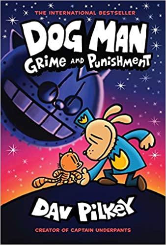 Dog Man #9 : Grime...