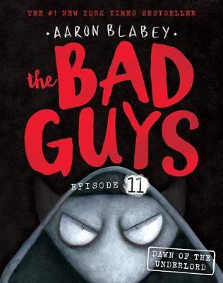 The Bad Guys #11 –...