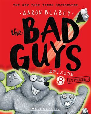 THE BAD GUYS 08: THE...