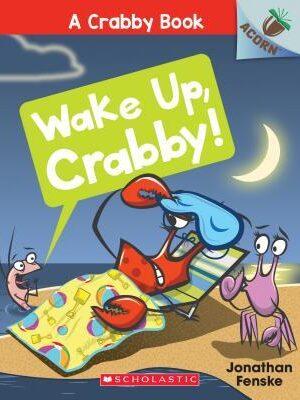 wake up crabby