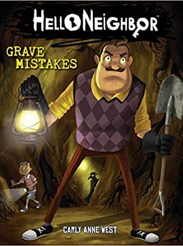 Hello Neighbor #5: Grave Mistakes